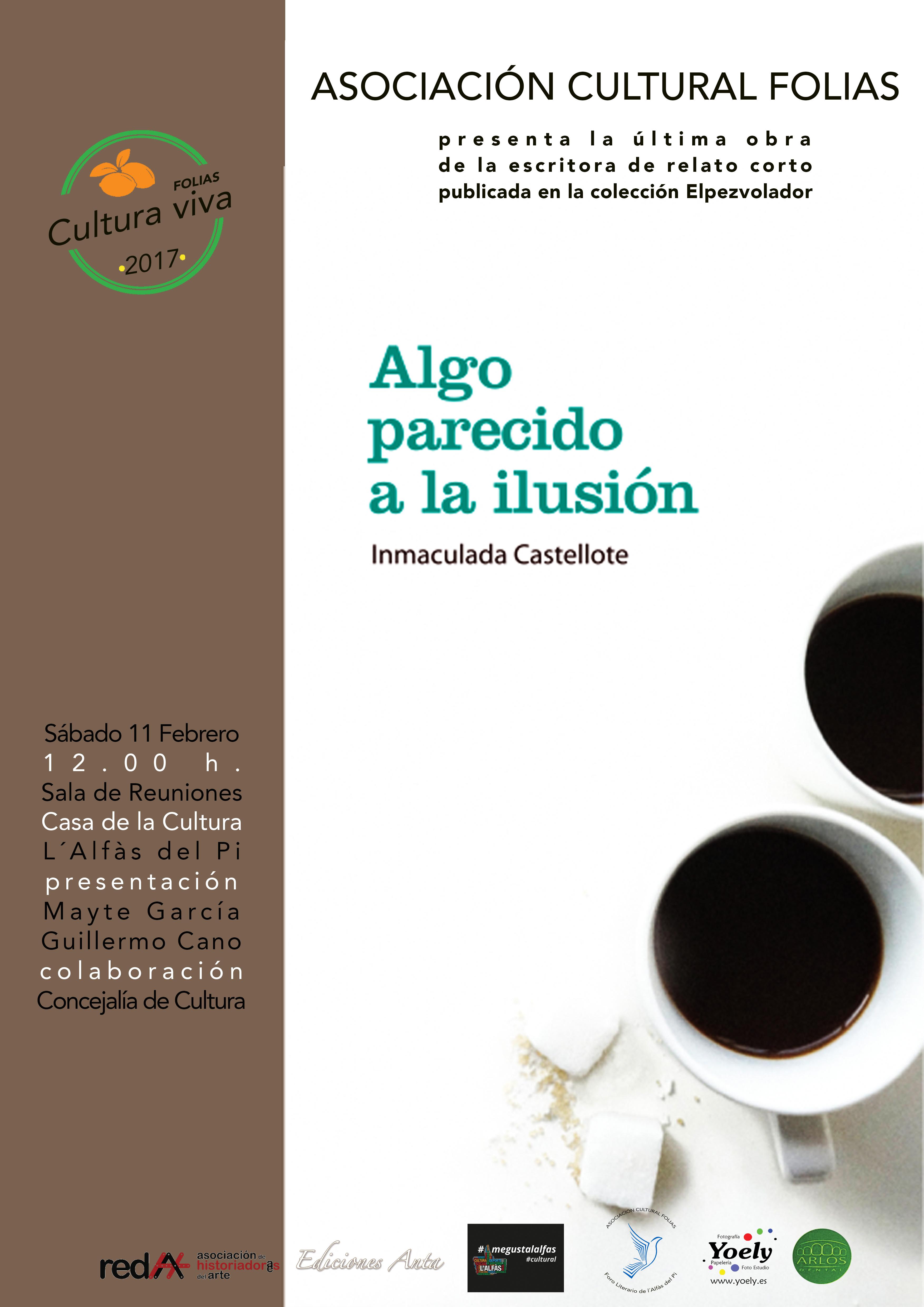 Inmaculada Castellote presenta en l'Alfàs del Pi su nuevo libro Algo parecido a la ilusión