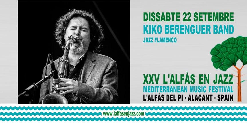 Continúa este sábado el Festival L'Alfàs en Jazz con el concierto de Kiko Berenguer Band